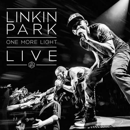 ONE MORE LIGHT LIVE-LINKIN PARK