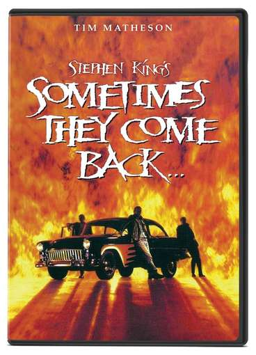 STEPHEN KING'S SOMETIMES THEY COME BACK-STEPHEN KING'S SOMETIMES THEY COME BACK