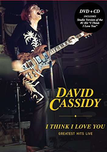 I THINK I LOVE YOU: GREATEST HITS LIVE (2PC)-DAVID CASSIDY