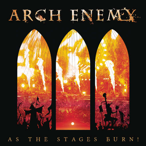 AS THE STAGES BURN-ARCH ENEMY