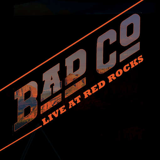 LIVE AT RED ROCKS-BAD COMPANY