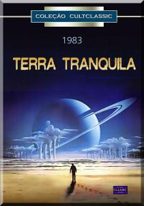TERRA TRANQUILA - QUIET EARTH (1983) (GEOF MURPHY)-BRUNO LAWRENCE / ALISON ROUTLEDGE / PETE SMITH